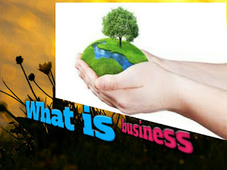 What is business? ।। more about basic knowledge for business