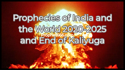 Predictions of India and the World 2020- 2025 and the End of Kaliyuga