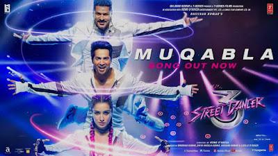 Muqabla Song Lyrics - Street Dancer 3D