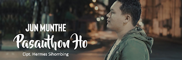 Lirik Lagu Batak Jun Munthe - Pasauthon Ho