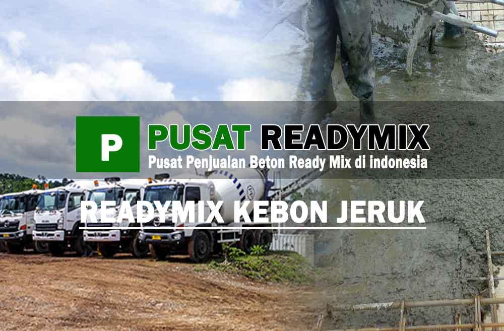 harga beton ready mix Kebon Jeruk