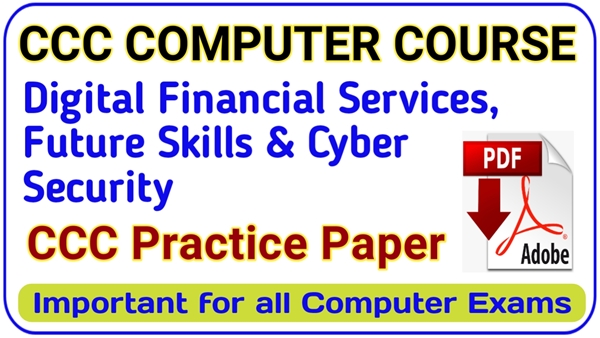 Overview of Future skills Cyber Security PDF | CCC Digital Financial Tools in Hindi | CCC Exam Preparation