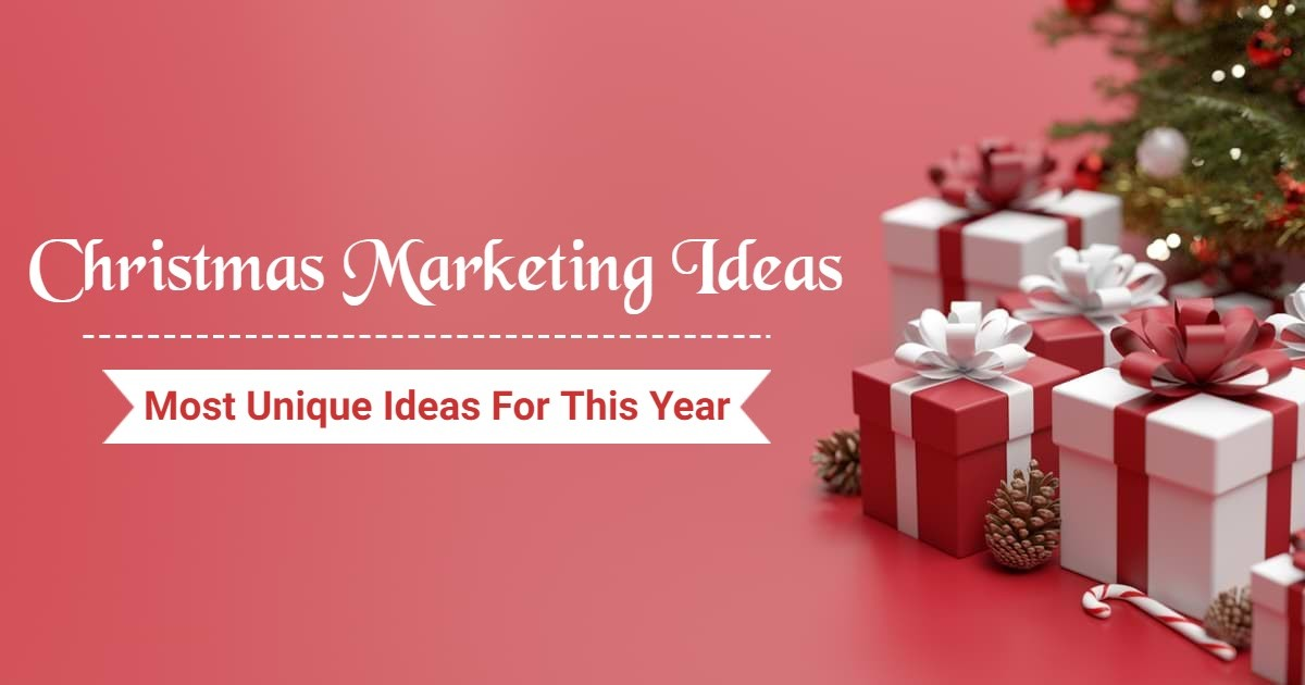 Get Your Sales Soaring This Holiday Season With These 7 Christmas Marketing Ideas