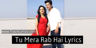 tu-mera-rab-hai-hindi-song-lyrics-shaan-vinita-chatterjee-2019