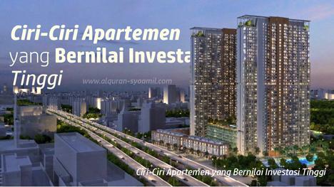 Ciri-Ciri Apartemen yang Bernilai Investasi Tinggi