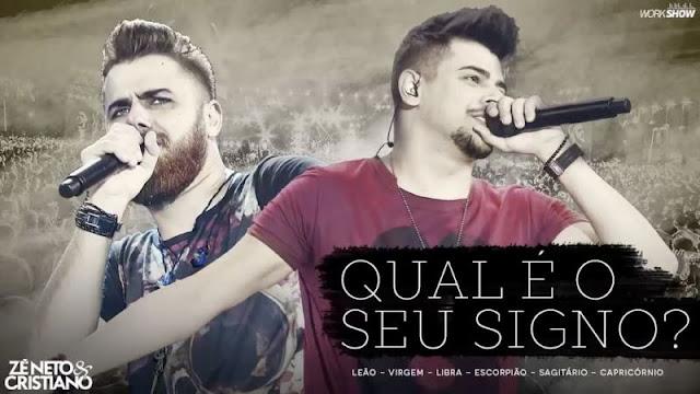 Zé Neto e Cristiano - Uma música que combina com seu signo