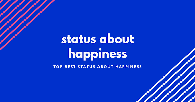 Best latest happy status for whatsapp | Happiness Status (2019)