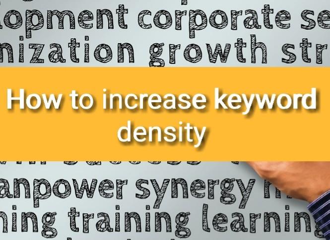 How to increase keyword density