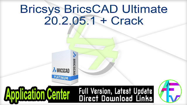 Bricsys BricsCAD Ultimate 20.2.05.1 + Crack