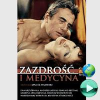 Zazdrość i medycyna - cały film online za darmo
