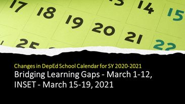 Bridging Learning Gaps on March 1-12, INSET on March 15-19