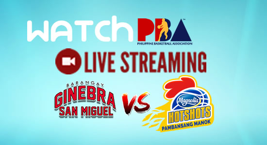 Livestream List: Ginebra vs Magnolia game live streaming December 25, 2017 PBA Philippine Cup