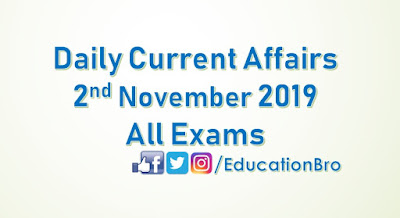 Daily Current Affairs 2nd November 2019 For All Government Examinations