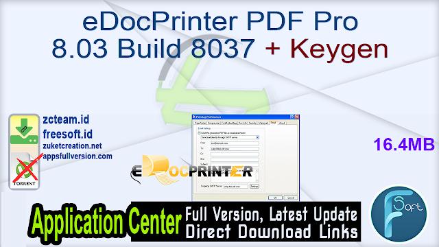 eDocPrinter PDF Pro 8.03 Build 8037 + Keygen_ ZcTeam.id