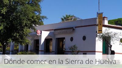 Dónde comer en la Sierra de Huelva (Parte I)