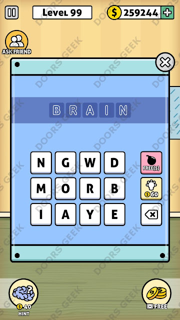 The answer for Escape Room: Mystery Word Level 99 is: BRAIN