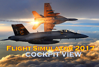 Best Flight Simulator 2017 - F-18 Super Hornet - Cockpite View
