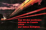 Top 20 des meilleurs albums de 2020 | Par Julien Deléglise