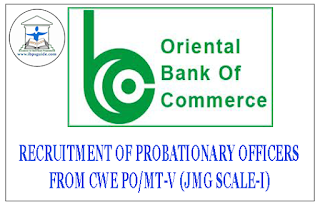 Oriental Bank Of Commerce Recruitment of PO from CWE PO/MT-V (JMG SCALE-I)