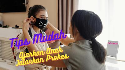tips mengajarkan anak pakai masker