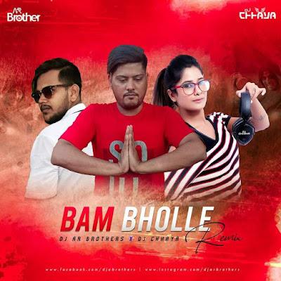 Bam Bholle Remix DJ AR BROTHERS and DJ Chhaya