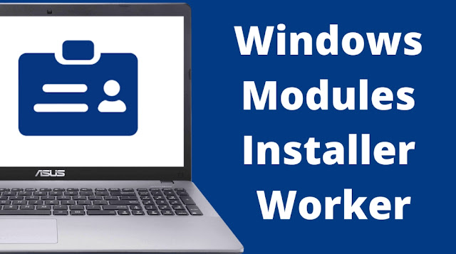 Windows Modules Installer What is Worker causes high CPU
