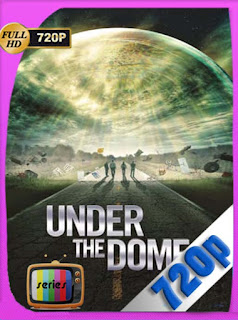 Under the Dome [La cupula] Temporada 1-2-3HD [720p] Latino [GoogleDrive] SilvestreHD