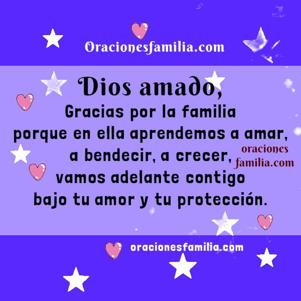 Bonita oración por la familia, que Dios dé protección y bendición, frases con oraciones en imágenes cristianas por la familia por Mery Bracho