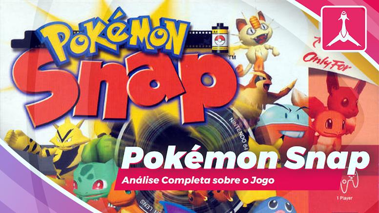 Pokémon Snap - Análise Completa