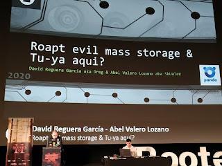 RootedCon 2020 - David Reguera y Abel Valero - Roapt evil mass storage & Tu-ya aqui?