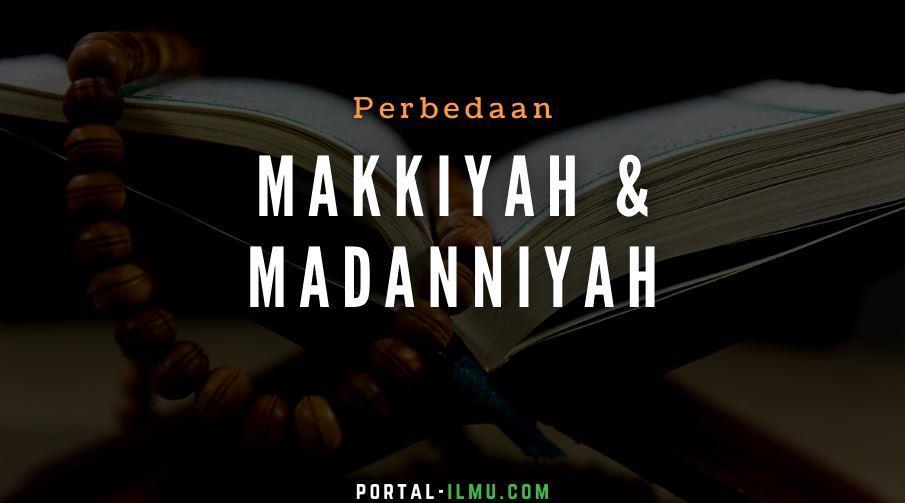 Perbedaan Ayat dan Surat Makkiyah Madanniyah