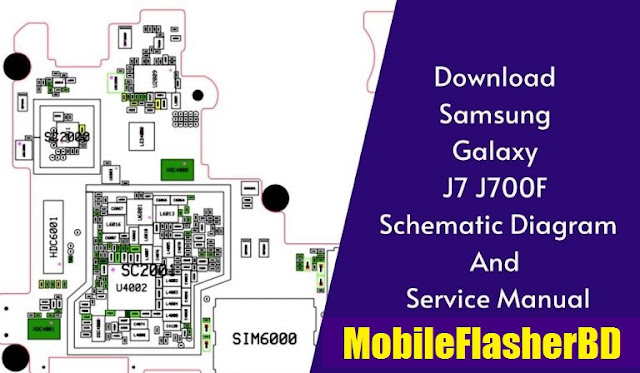 Samsung Galaxy J7 J700f Schematic Diagram Full Zip Pack