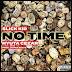 Slick Kid x Hyuta Cezar - No Time Prod. Jaypee Beats) | DOWNLOAD