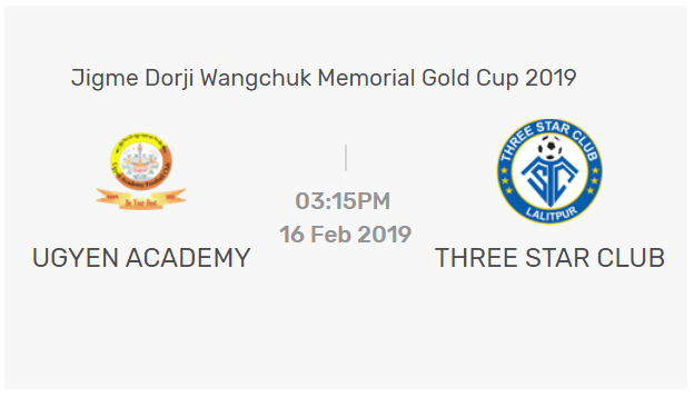 LIVE | Three Star Club Vs Ugyen Academy |  Jigme Wangchuck Gold Cup 2019