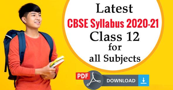 CBSE Syllabus 2020-21 Class 12