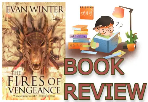 The Fires of Vengeance Book review