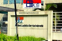 Lowongan Kerja PT Best Logistics Service Indonesia