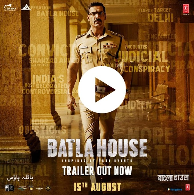 Batla House Movie |John Abraham New Bollywood Movie 2019