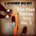 Louder Now! : nouvelle playlist Spotify Pop Punk Summer Hits Vol. 2 !