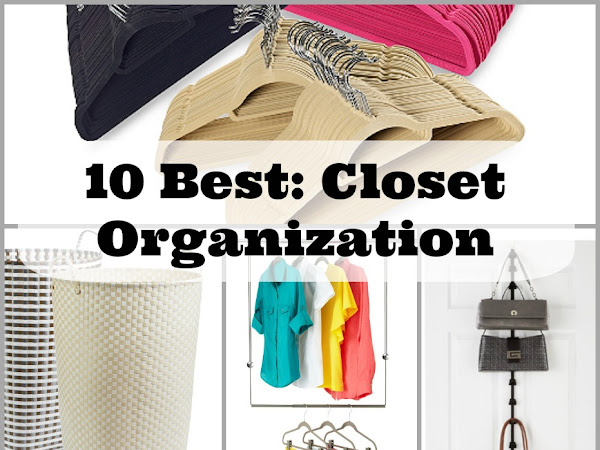 10 Best // Closet Helpers
