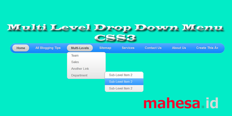 Membuat Multi Level Drop Down Menu CSS3 Blogger V2