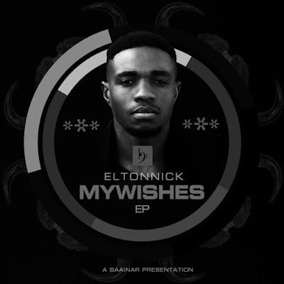 Eltonnick - My Wishes [EP]