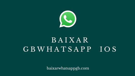 Baixar GB Whatsapp para iOS