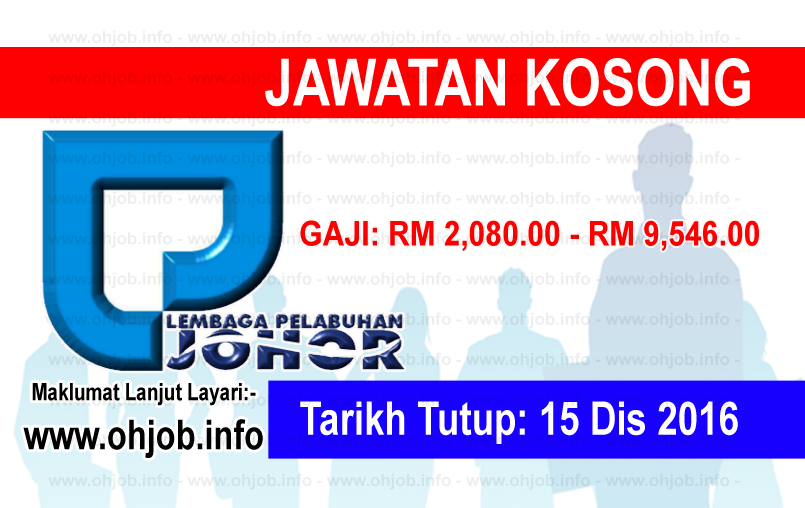 Jawatan Kerja Kosong Lembaga Pelabuhan Johor (LPJ) logo www.ohjob.info disember 2016