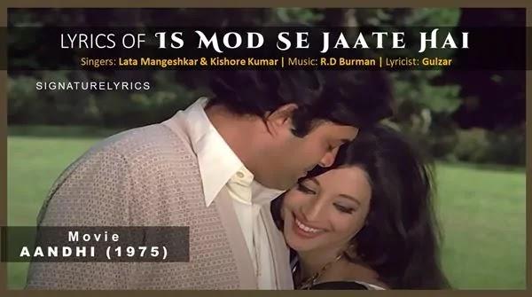 Is Mod Se Jaate Hain Lyrics - Lata Mangeshkar - Kishore Kumar - Aandhi (1975)