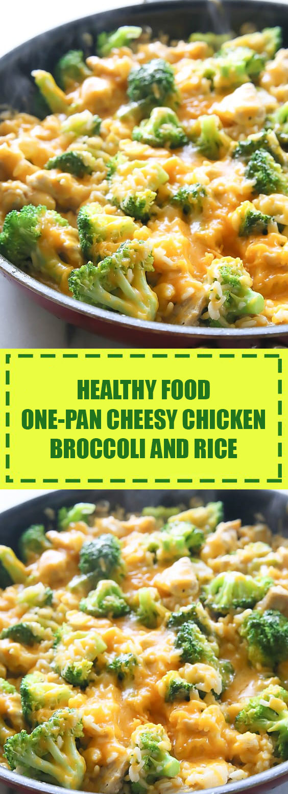 Healthy One-Pan Cheesy Chicken, Broccoli, and Rice