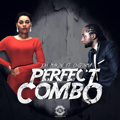 Joh Makini ft Chidinma Perfect Combo