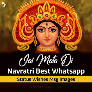 Happy Navratri Images, Wishes, Messages, Quotes and Status DP