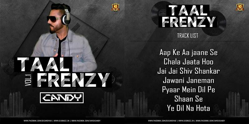 TAAL FRENZY VOL.1 – DJ CANDY