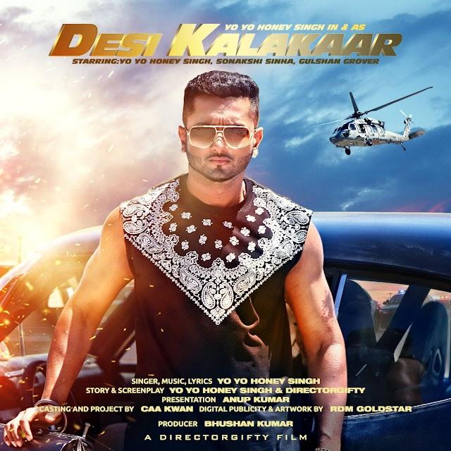 Desi Kalakaar Lyrics -Honey Singh,Sonakshi Sinha-Desi Kalakaar 2014 Album Song
